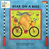 img - for [Bear on a Bike] (By: Stella Blackstone) [published: June, 2001] book / textbook / text book