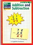 Key Curriculum Maths: Addition and Subtraction Bk. 2 (Key Curriculum Maths)