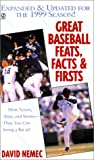 Great Baseball Feats, Facts, and Firsts: 2000 Ed. (Great Baseball Feats, Facts  &  Firsts)