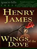Image of The Wings of the Dove (A Henry James classic !)