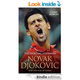 The Sporting Statesman - Novak Djokovic and the Rise of Serbia