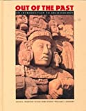 img - for Out of the Past: An Introduction to Archaeology book / textbook / text book