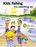 img - for Kids Fishing -- It's Catching On! (activity book for young conservationists) book / textbook / text book