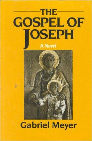 Gospel of Joseph: A Father's Story, GABRIEL MEYER