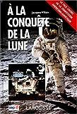echange, troc Jacques Villain - A la conquete de la lune  la face cachée de la  compettion americano-soviétique