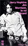 Jim Morrison, le roi lézard par Hopkins