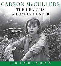 The Heart Is a Lonely Hunter   Livre audio Auteur(s) : Carson McCullers Narrateur(s) : Cherry Jones