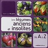 Les légumes anciens et insolites de A à Z