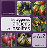 Les légumes anciens et insolites de A à Z...