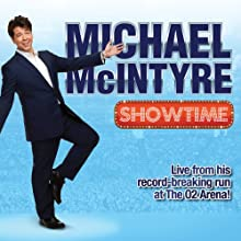 Showtime Performance by Michael McIntyre Narrated by Michael McIntyre