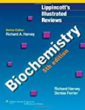 Denise R. Ferrier Richard A. Harvey Biochemistry (Lippincott's Illustrated Reviews Series) 5th (fifth) Edition by Richard A. Harvey, Denise R. Ferrier published by Lippincott Williams & Wilkins (2010) Paperback