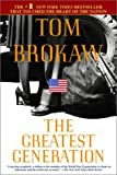 The Greatest Generation (0385334621) by Tom Brokaw