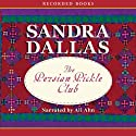 Persian Pickle Club Audiobook by Sandra Dallas Narrated by Ali Ahn
