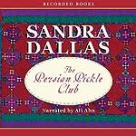 Persian Pickle Club | Sandra Dallas