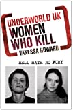 Women Who Kill (Underworld UK)