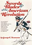 Swords and Blades of the American Revolution