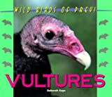 img - for Wild Birds of Prey - Vultures book / textbook / text book