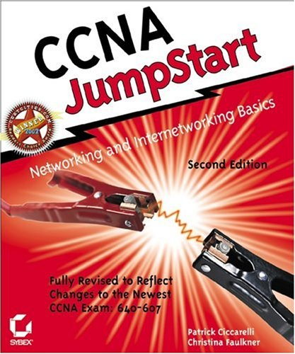 CCNA JumpStart: Networking and Internetworking Basics