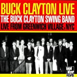 Buck Clayton Live from Greenwich Village, NYC