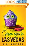 Green Eyes in Las Vegas: A Humorous Tiffany Black Mystery (Tiffany Black Mysteries Book 2)