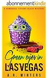 Green Eyes in Las Vegas: A Humorous Tiffany Black Mystery (Tiffany Black Mysteries Book 2) (English Edition)