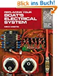 Replacing Your Boat's Electrical Syst...