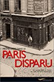 img - for Promenades dans le Paris Disparu book / textbook / text book