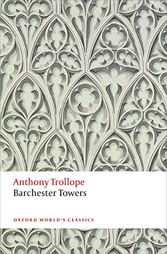 Anthony - Barchester Towers (Oxford World's Classics)