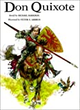 Don Quixote (Oxford Illustrated Classics Series) (0613214528) by Saavedra, Miguel de Cervantes
