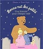 echange, troc Christine Laydu, Claude Laydu - Bonne nuit les petits : Une histoire pour chaque soir