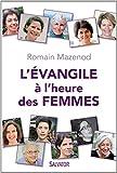 L'Evangile � l'heure des femmes