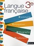 Langue fran�aise 3e : Grammaire, Conj...