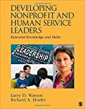 img - for Developing Nonprofit and Human Service Leaders: Essential Knowledge and Skills book / textbook / text book