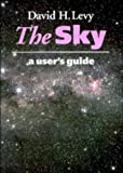 The Sky: A User's Guide (0521459583) by Levy, David H.