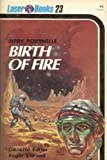 Birth of Fire (Laser Books, No. 23) (0373720238) by Jerry Pournelle