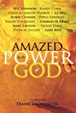 Amazed by the Power of God (076842755X) by Frank DeCenso