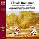 "Classic Romance: Great Romantic Moments from Literature Including ""Pride and Prejudice"", ""Jane Eyre"", ""Wuthering Heights"", ""Romeo and Juliet"", ""Around ... Wonderland"" and Many More (Classic Fiction)"
