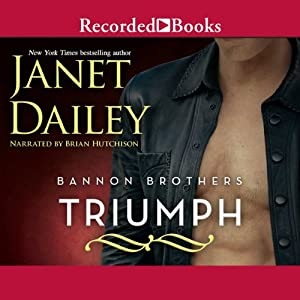 Bannon Brothers: Triumph | [Janet Dailey]