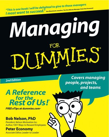Managing for Dummies, BOB NELSON, PETER ECONOMY, KEN BLANCHARD