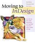 Moving to InDesign: Use What You Know...