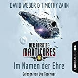 Image de Im Namen der Ehre: Der Aufstieg Manticores (Manticore-Reihe 1)
