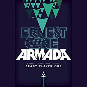 Armada: A Novel (       UNABRIDGED) by Ernest Cline Narrated by Wil Wheaton