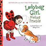 Ladybug Girl Makes Friends