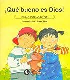 Que Bueno Es Dios! (Spanish Edition)
