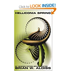 Helliconia Spring (Helliconia Trilogy, Book 1)