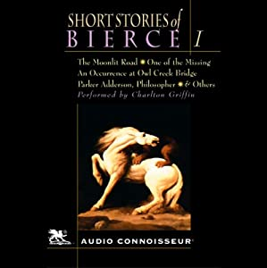 The Short Stories of Ambrose Bierce, Volume 1 | [Ambrose Bierce]