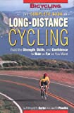 img - for The Complete Book of Long-Distance Cycling: Build the Strength, Skills, and Confidence to Ride as Far as You Want book / textbook / text book