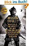 Mission erf�llt: Navy Seals im Einsat...