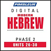Hebrew Phase 2, Unit 26-30: Learn to Speak and Understand Hebrew with Pimsleur Language Programs |  Pimsleur