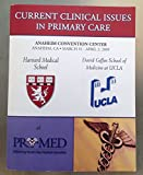 img - for Current Clinical Issues in Primary Care (Anaheim Convention Center March 31 - April 2, 2005) book / textbook / text book